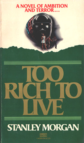 Too Rich To Live US paperback